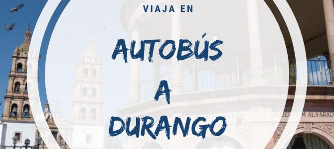 Autobuses de Ciudad Juárez a Durango, horarios y tarifas