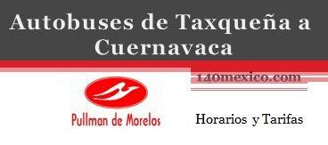 Autobuses Mexico Taxqueña a Cuernavaca