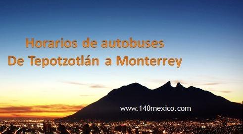 Autobuses de Tepotzotlán a Monterrey