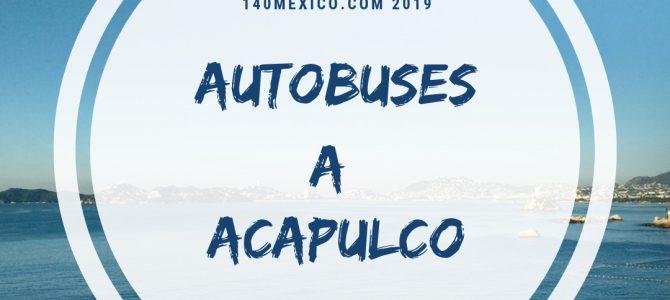 Autobuses que van a Acapulco en estas vacaciones de Semana Santa 2019